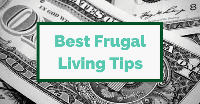 100+ Best Frugal Living Tips [2018] - Proven Ways To Save Money