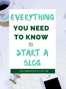 Everything you need to know to start a blog. Blogging ideas and steps to start your blog today.