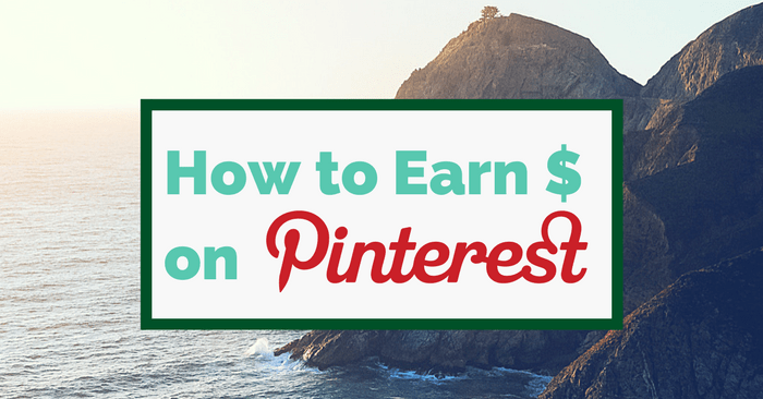 How To Earn Money From Pinterest