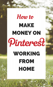 How to make money on Pinterest working from home