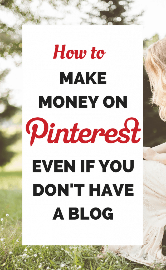 How to earn money from Pinterest without a blog