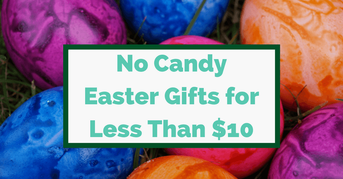 10 No Candy Easter Basket Ideas For Less Than $10