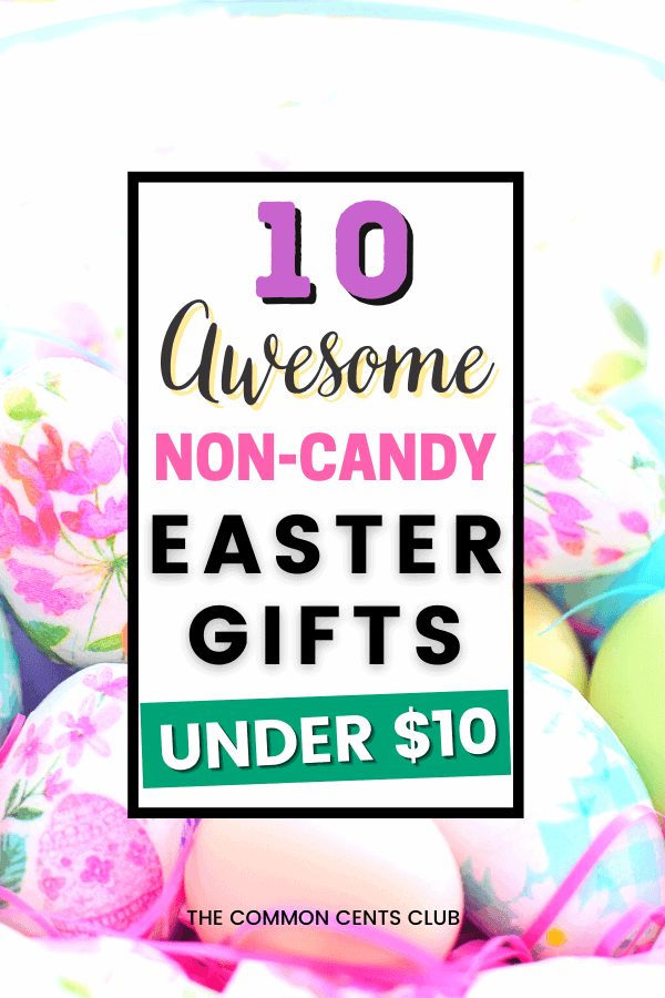awesome-non-candy-easter-gifts-under-$10-common-cents-club-pinterest