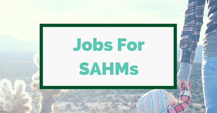 Best Stay At Home Mom Jobs – How SAHMs Make Money