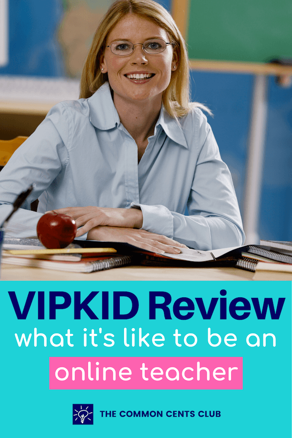 vipkid-review-pay-online-teacher-common-cents-club-pinterest