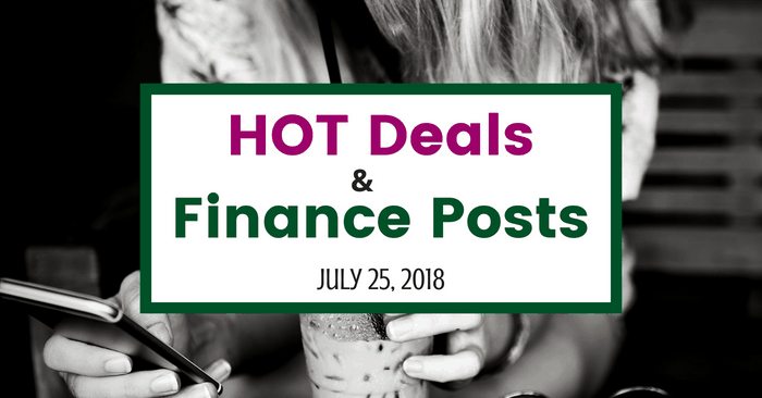 Roundup: Smart Money Advice, Free Events, And Hot Deals – JULY 25