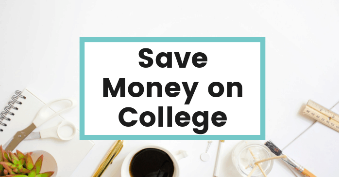 5 Ridiculously Awesome Ways To Save Money On College