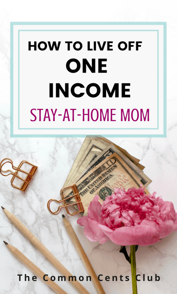 how to live off one income stay at home mom