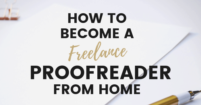 How to Become a Proofreader From Home & Earn up to $50 Per Hour