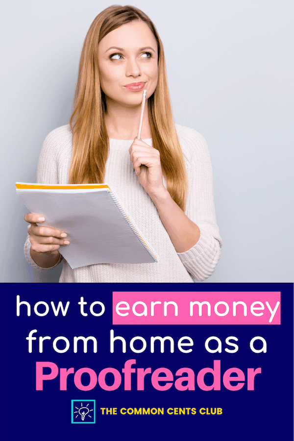 how-to-make-money-from-home-as-proofreader-common-cents-club-pinterest
