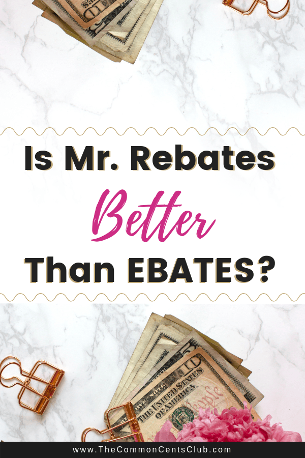 5fe2ab5c828 Ebates vs Mr. Rebates Review + Bonus  2019  Which One Is Better