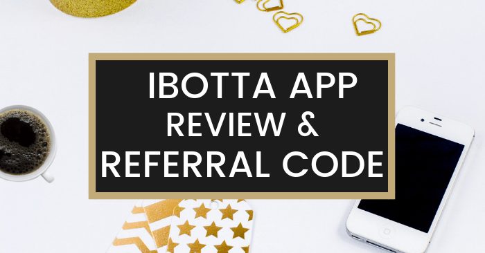 Ibotta Referral Code SBHIWHB Gives You a $10 Sign Up Bonus + Hidden Bonuses & App Review