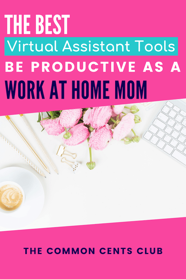 best-virtual-assistant-tools-work-at-home-mom-common-cents-club-pinterest