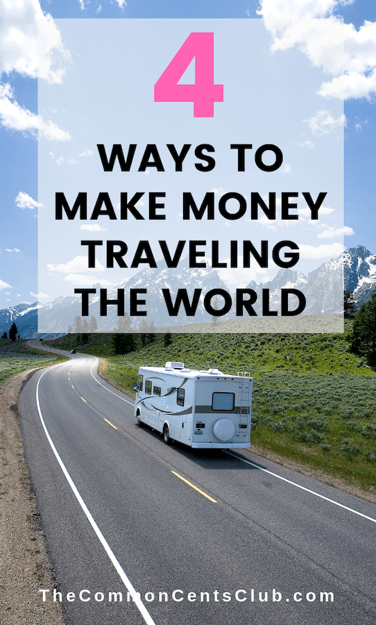 ways to make money travling the world living in an rv with family