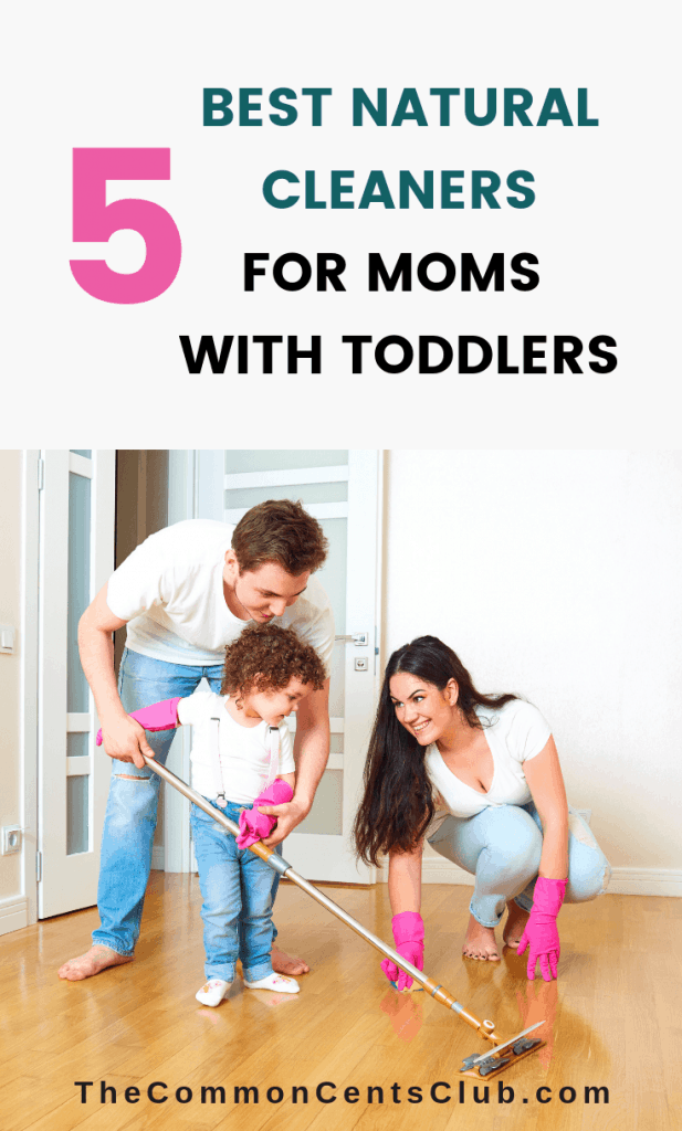 best-natural-cleaners-moms-with-toddlers