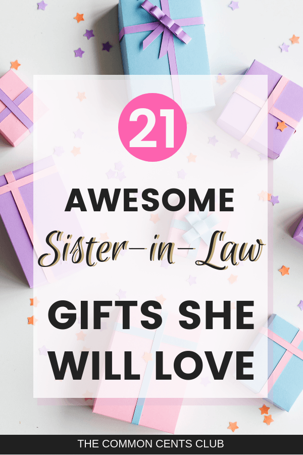 21 Gifts For Sister In Law Birthday Christmas Gift Ideas She Will Love The Common Cents Club