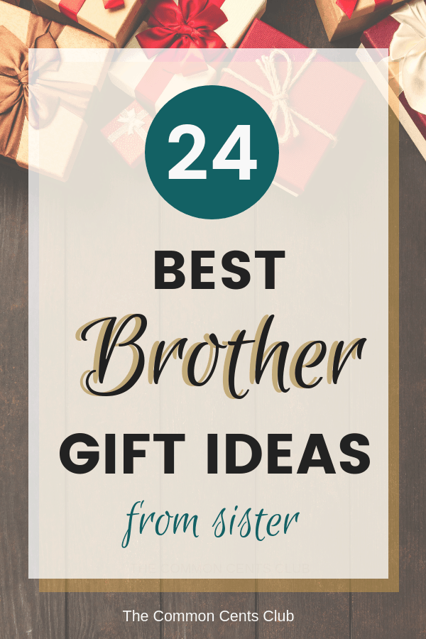 24 Best Gifts for Brother – Get Him Something Cool He Will ...
