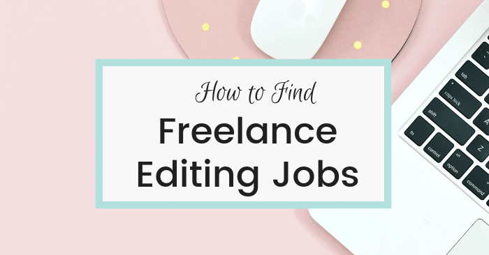 How to Find Freelance Editing Jobs Online