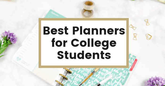 7 Best Planners for College to Maximize Productivity & Minimize Stress