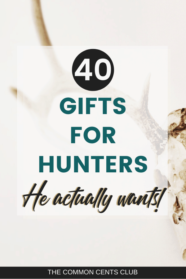 Best gifts for hunters created by hunters. Ideas for husbands, boyfriends, brothers or sons that he actually wants. Unique gifts for Christmas, birthdays, anniversary, groomsmen.