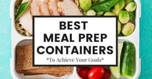 best-meal-prep-containers