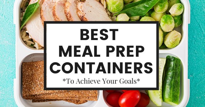 Best Meal Prep Containers in 2020