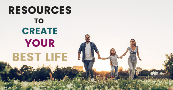 resources-to-create-your-best-life