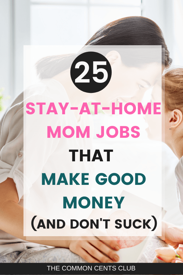 stay at home mom jobs that don't suck