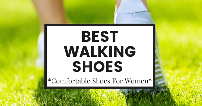 12 Best Walking Shoes for Women & How to Pick a Pair Your Feet Will Love