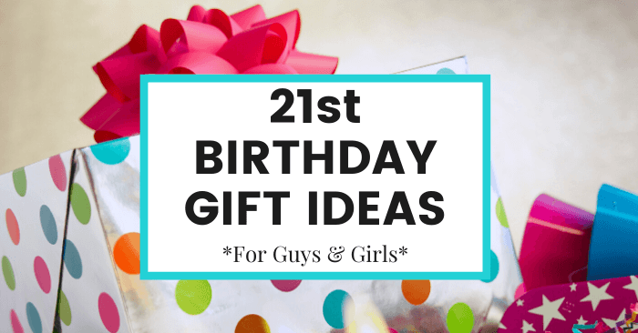 21st Birthday Gift Ideas For Guys Girls The Common Cents Club