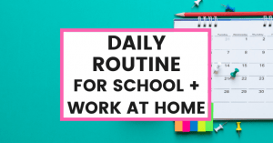 daily-routine-for-kids-school-work-at-home-common-cents-club-featured-image