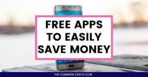 free-money-apps-easily-save-money-common-cents-club-featured-image