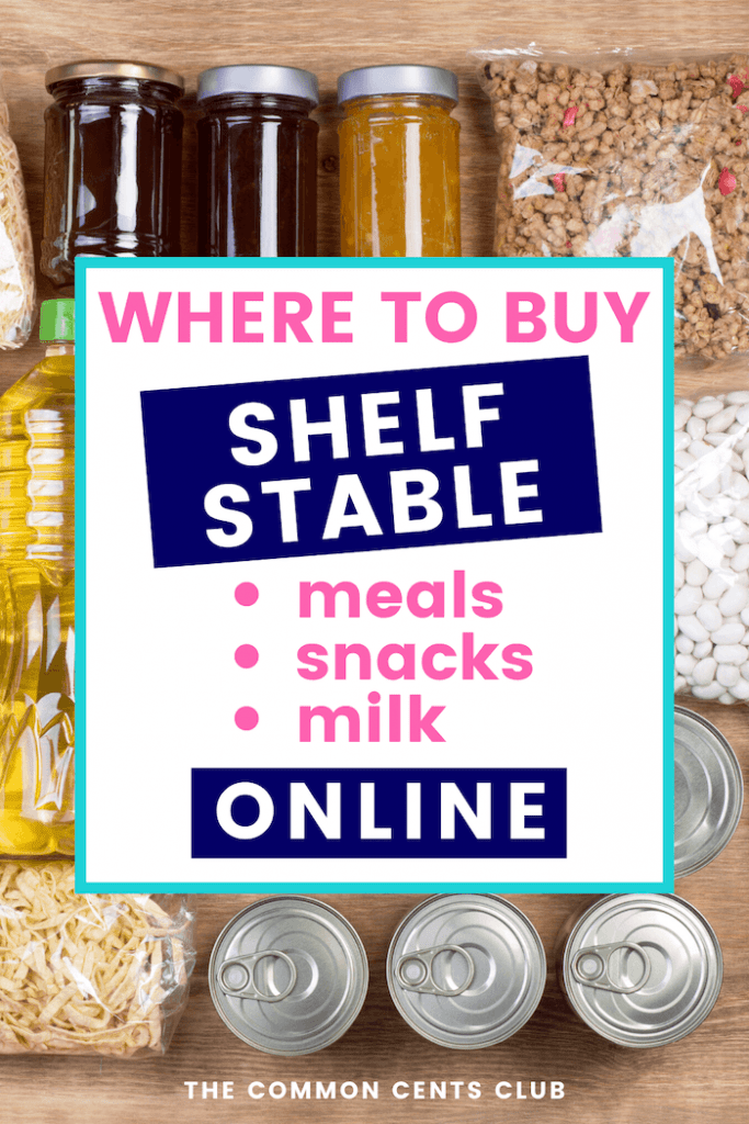 where-to-buy-shelf-stable-meals-snacks-milk-online-today-common-cents-club-pinterest