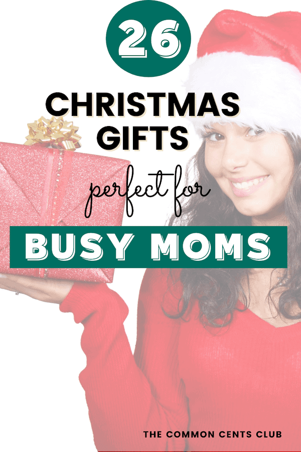 christmas-gifts-for-busy-moms-common-cents-club-pinterest