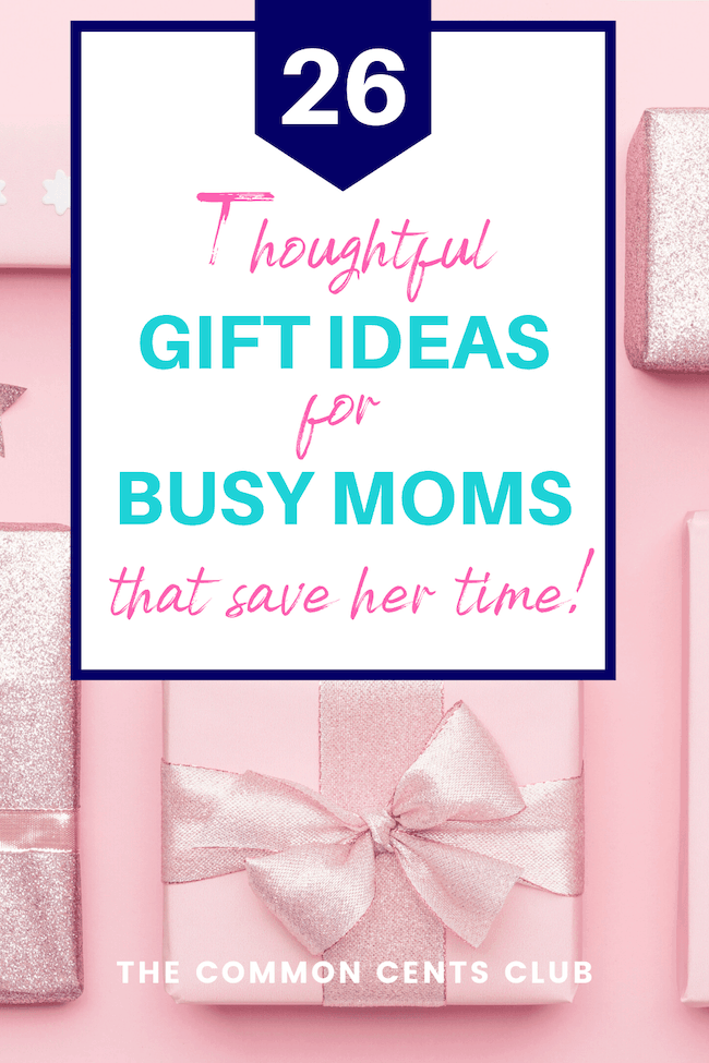 thoughtful-practical-gift-ideas-for-busy-moms-that-save-time-common-cents-club-pinterest