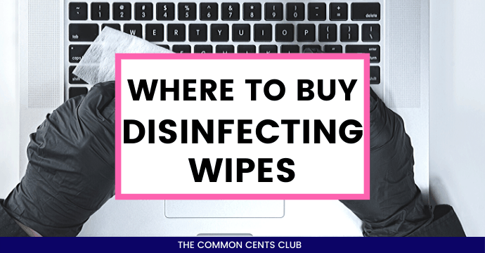 where-to-buy-disinfecting-wipes-online-common-cents-club-featured-image
