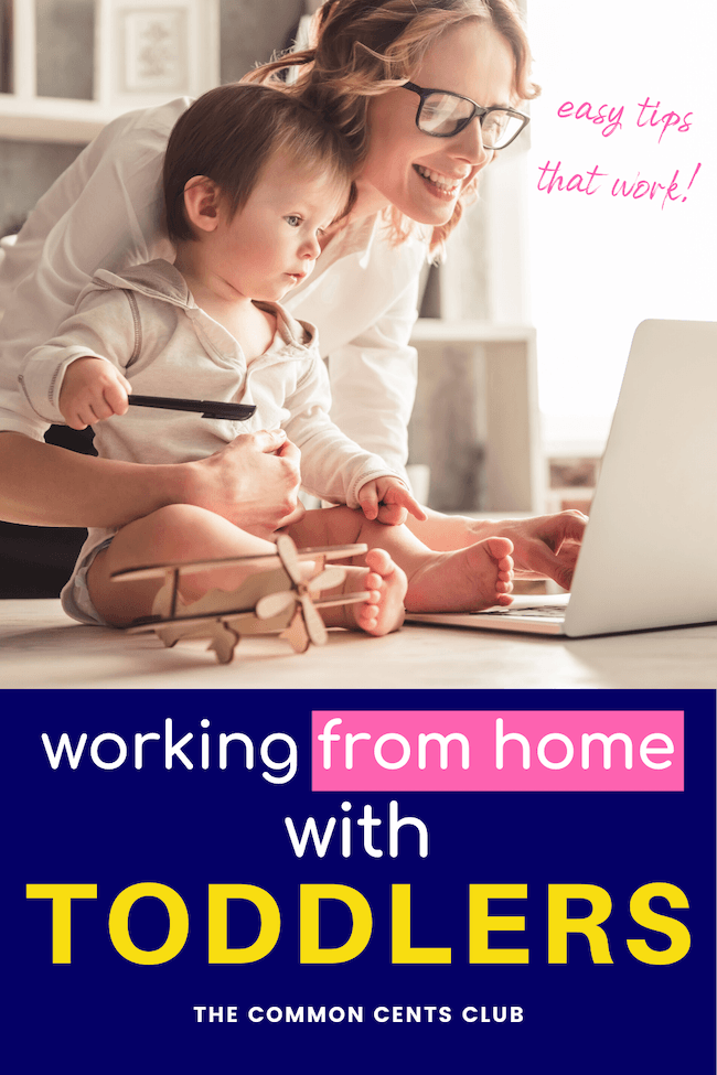 work-from-home-wtih-toddler-tips-keep-busy-common-cents-club-pinterest