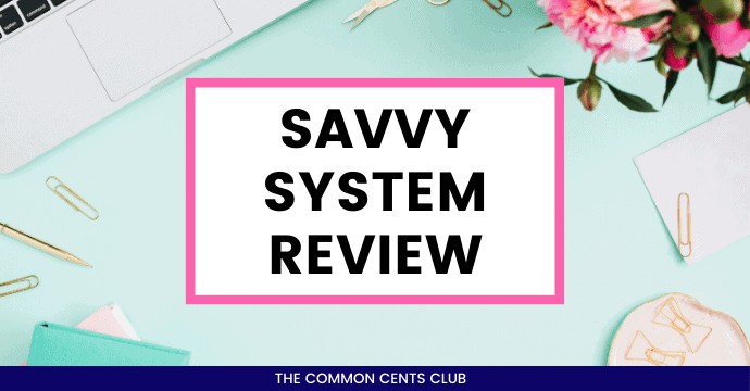savvy-system-review-common-cents-club-featured-image