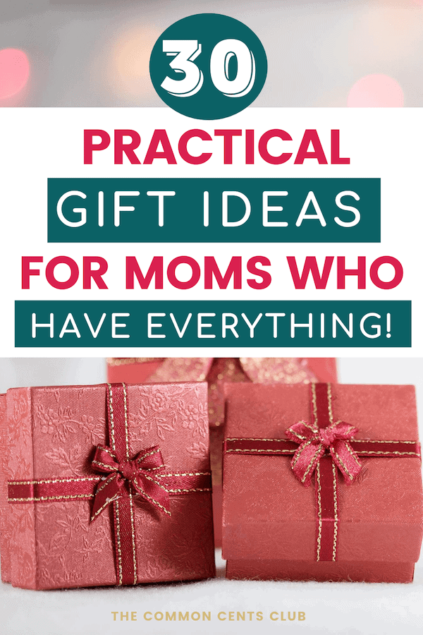 practical-gifts-for-moms-who-have-everything-common-cents-club-pinterest