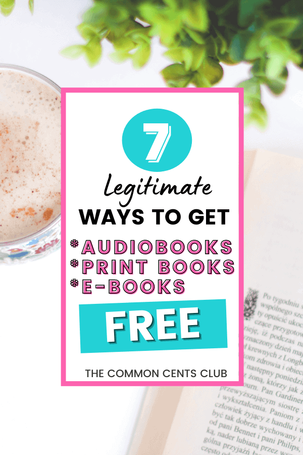 legitimate-ways-to-get-audiobooks-print-books-ebooks-free-common-cents-club-pinterest