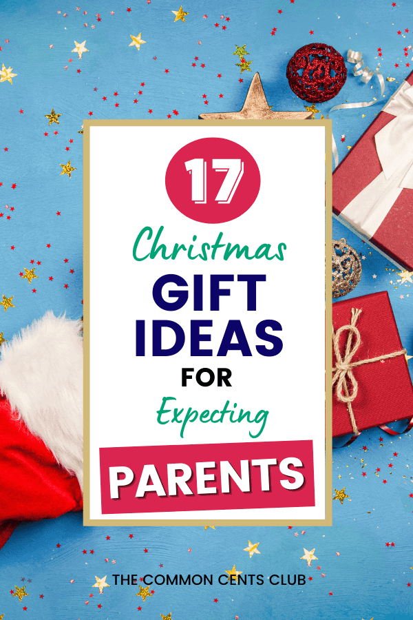 best-christmas-gift-ideas-for-new-expecting-parents-common-cents-club-pinterest