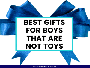 best-gifts-for-boys-that-arent-toys-common-cents-club-featured-image
