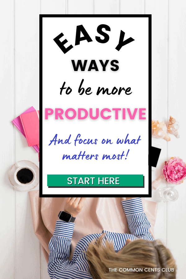 easy-ways-to-be-more-productive-common-cents-club-pinterest
