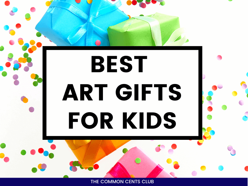 best-art-gift-ideas-for-kids-common-cents-club-featured-image