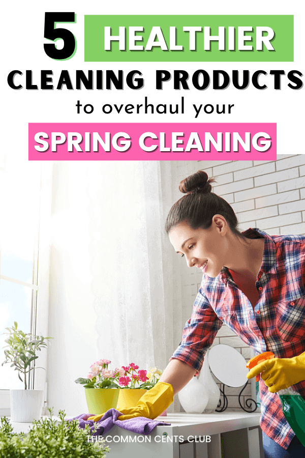 healthier-cleaning-products-to-overhaul-spring-cleaning-common-cents-club-pinterest