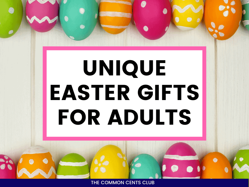unique-easter-gifts-for-adults-featured-image-common-cents-club
