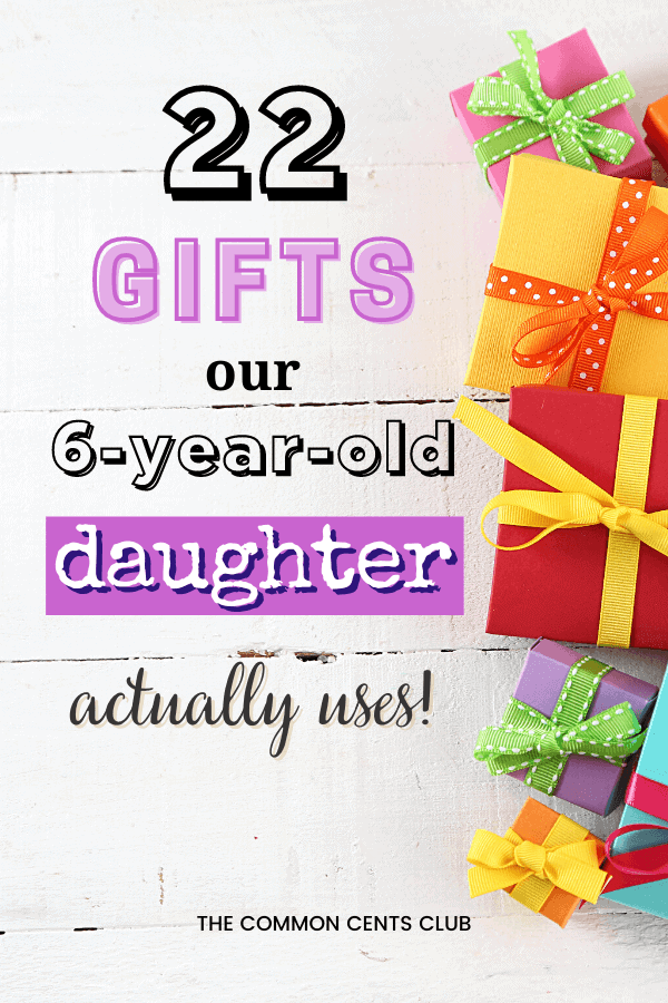 best gifts 6 year old daughters common cents club pinterest